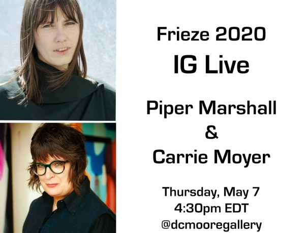 Instagram Live: Carrie Moyer in Conversation with Piper Marshall