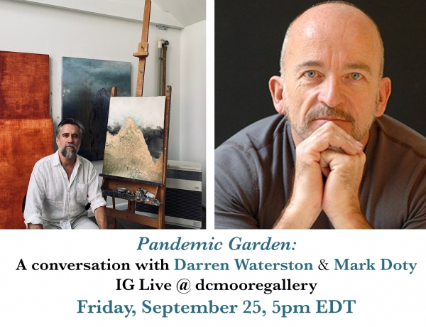 Pandemic Garden: A Conversation with Darren Waterston and Mark Doty