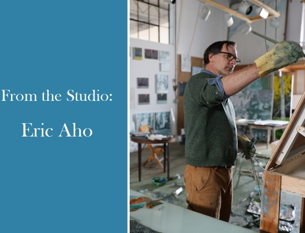 From the Studio: Eric Aho