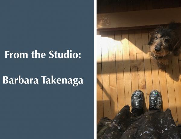 From the Studio: Barbara Takenaga