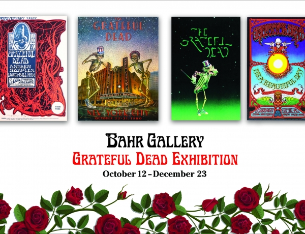 Grateful Dead Exhibition Oct 12-Dec 23