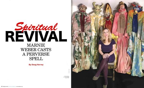 Spiritual Revival: Marnie Weber Casts A Perverse Spell