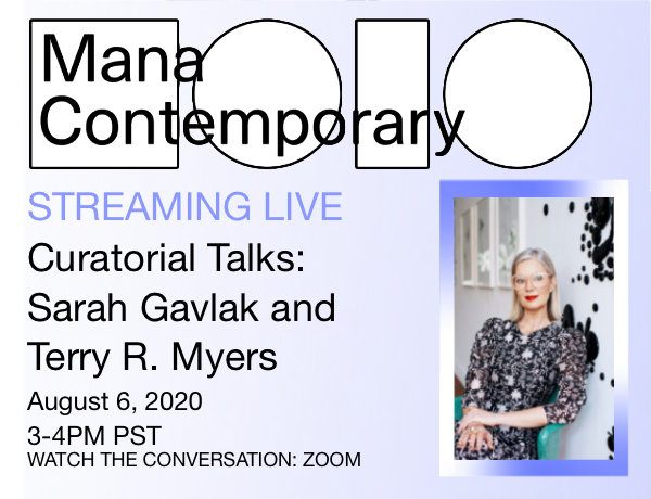 Curatorial Talks: Sarah Gavlak and Terry R. Myers