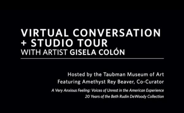 Virtual Conversation + Studio Tour with Artist Gisela Colón