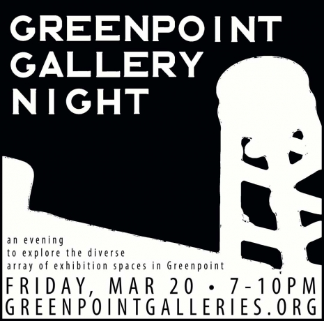 Greenpoint Gallery Night - March 20, 2015