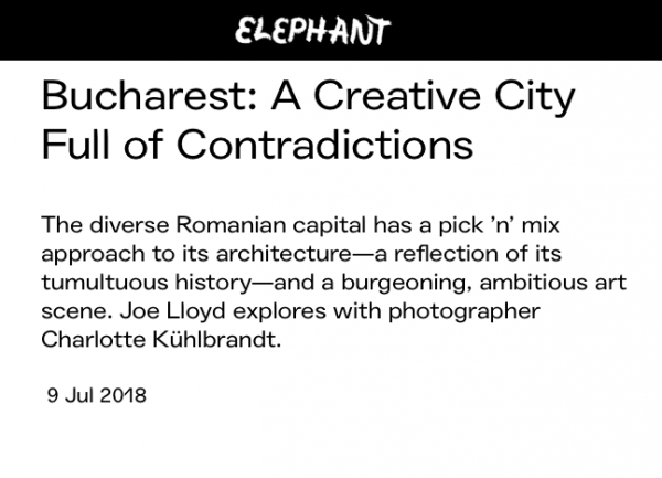 Galeria Nicodim featured in Elephant Magazine's 'Bucharest: A Creative City Full of Contradictions'