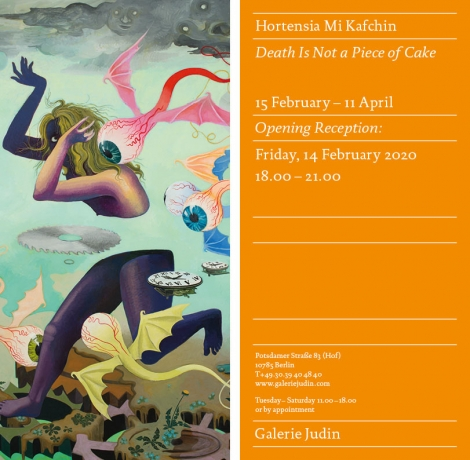 Hortensia Mi Kafchin: 'Death is Not a Piece of Cake' at Galerie Judin