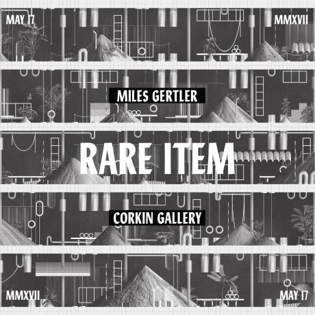 Miles Gertler: Rare Item