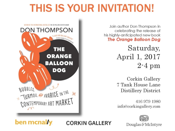 """Bestselling Toronto author Don Thompson launches """"The Orange Balloon Dog"""" at Corkin Gallery"""