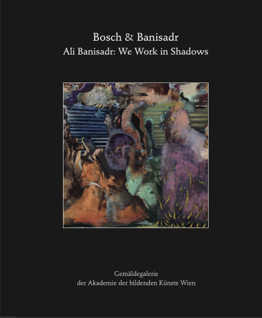 Bosch & Banisadr: Ali Banisadr: We Work in Shadows