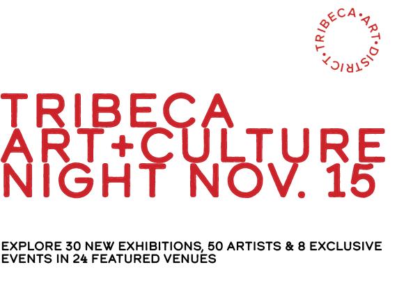 Tribeca Art+Culture Night : 6th Edition