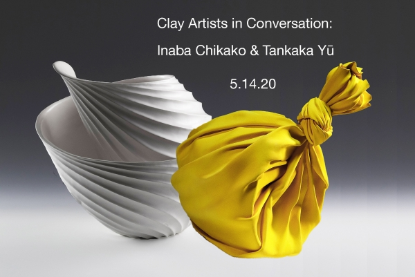 Conversation with Clay Artists Inaba Chikako and Tanaka Yu