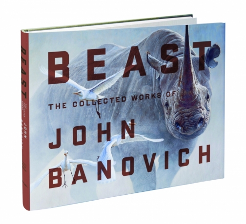 Beast Book: The Collected Works of John Banovich