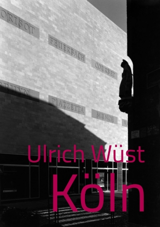 Ulrich Wüst: Köln, new catalog by Verlag Bernd Detsch