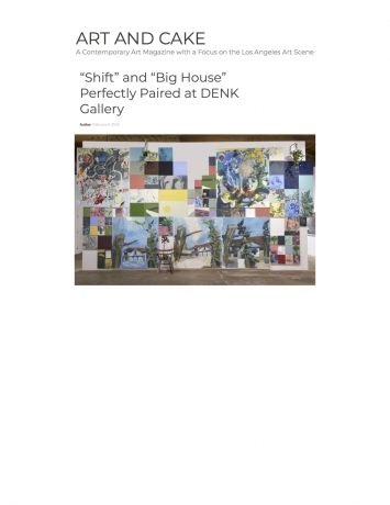 Art and Cake LA, Shift and Big House Perfectly Paired at DENK Gallery