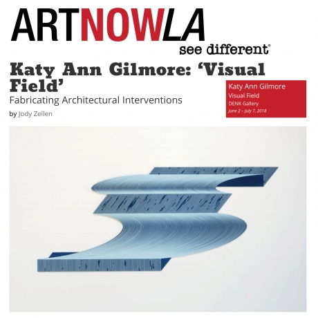 Katy Ann Gilmore: 'Visual Field' -- Fabricating Architectural Interventions