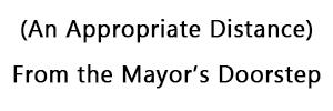 From the Mayor's Doorstep