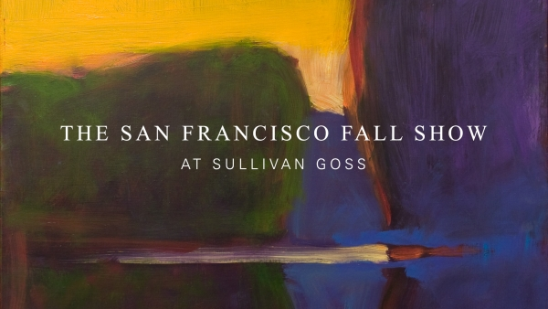 THE SAN FRANCISCO FALL SHOW At Sullivan Goss