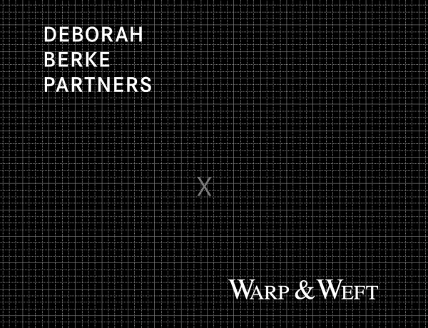 Deborah Berke Partners x Warp & Weft