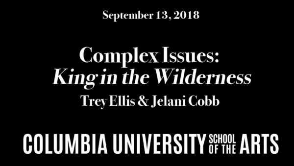 Complex Issues: King in the Wilderness - Columbia University
