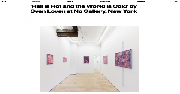 'Hell is Hot and the World Is Cold' by Sven Loven at No Gallery, New York