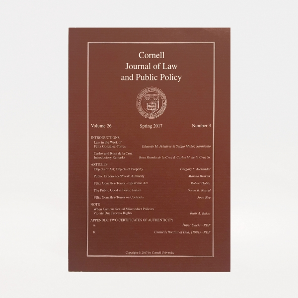 Cornell Journal of Law and Public Policy: Law in the Work of Felix Gonzalez-Torres