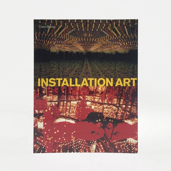 Installation Art: A Critical History