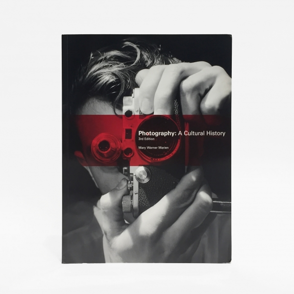 Photography: A Cultural History, 4th Edition