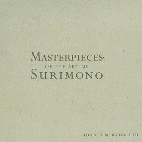 Masterpieces of the Art of Surimono