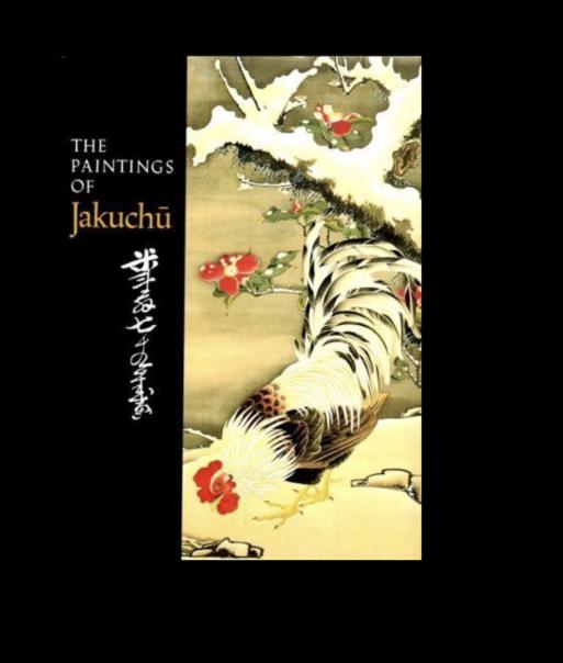 The Paintings of Jakuchū