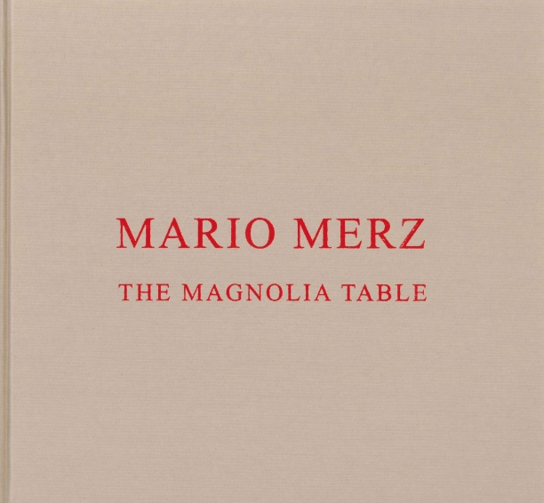 beige clothbound book cover with red text reading Mario Merz the Magnolia Table