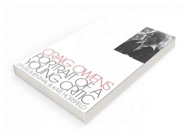 Craig Owens: Portrait of a Young Critic: Book Launch and Panel Discussion