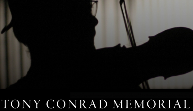 Tony Conrad Memorial: Calendar of Events