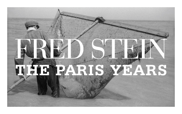 Fred Stein: The Paris Years