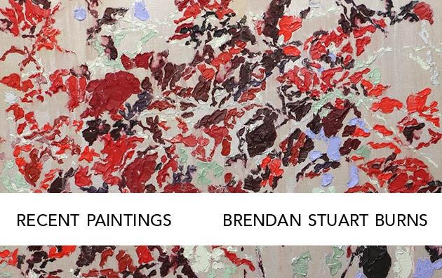 Recent Paintings: Brendan Stuart Burns