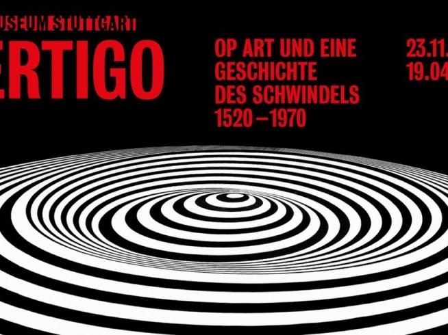 Vertigo. Op Art and the History of Optical Illusion 1520-1970 @ Kunstmuseum de Stuttgart, Stuttgart