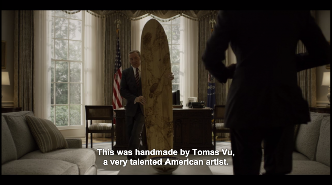 """Tomas Vu surfboard featured on """"House of Cards"""", Season 3, Episode 3"""