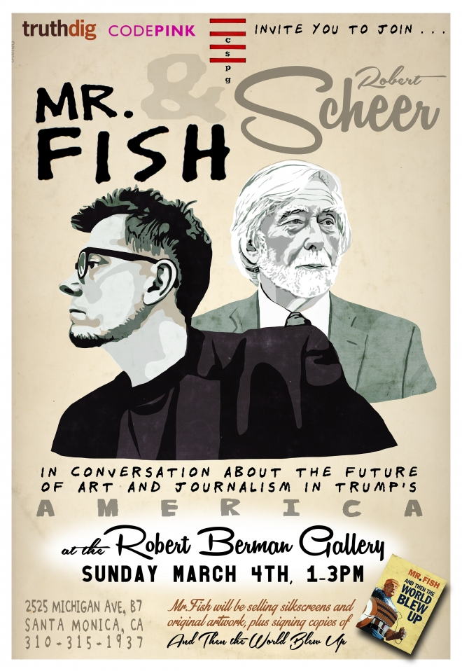 An Afternoon with Mr. Fish + Robert Scheer