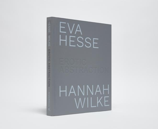 Eva Hesse / Hannah Wilke