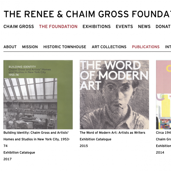 Screenshot of the foundation's website with black, geometric lettering along the top with an all white background. Below the lettering is a row of two full, square pictures and the corner of a third. From left to right, the first photo has a green background with a photo in black of white of Chaim Gross' work space, the second has a charcoal drawing of a man smoking a cigarette, and the third is mostly light mink with some other multi colored geometric shapes visible.