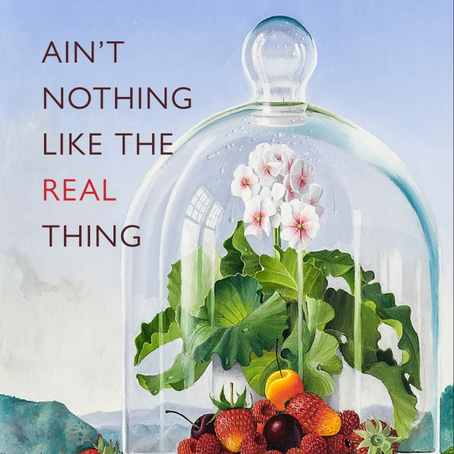 """Cover detail of """"Ain't Nothing Like the Real Thing"""" e-catalogue released on June 16, 2020. Title """"Ain't Nothing Like the Real Thing"""" is superimposed over a detail of painting by James Aponovich (b. 1948), """"Bell Jar,"""" 2013. Oil on canvas, 20 x 16 in."""