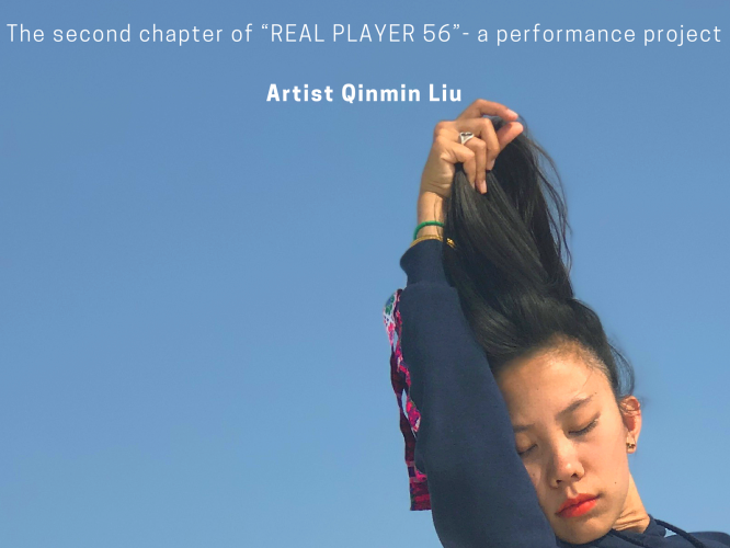 "Qingni Qinmin: The second chapter of ""REAL PLAYER 56"" - a performance project"