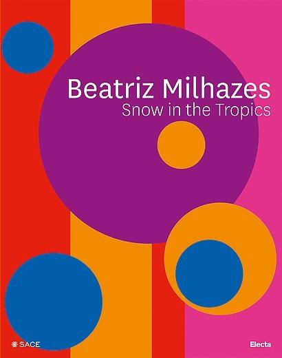 Beatriz Milhazes: Snow in the Tropics