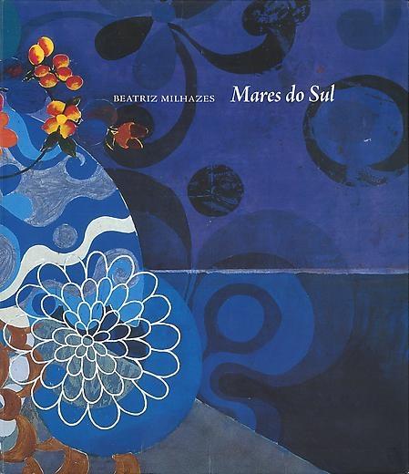 Beatriz Milhazes: Mares do Sul