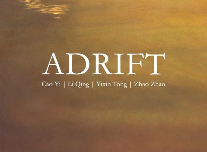 Cao Yi, Li Qing, Yi Xin Tong, and Zhao Zhao: Adrift