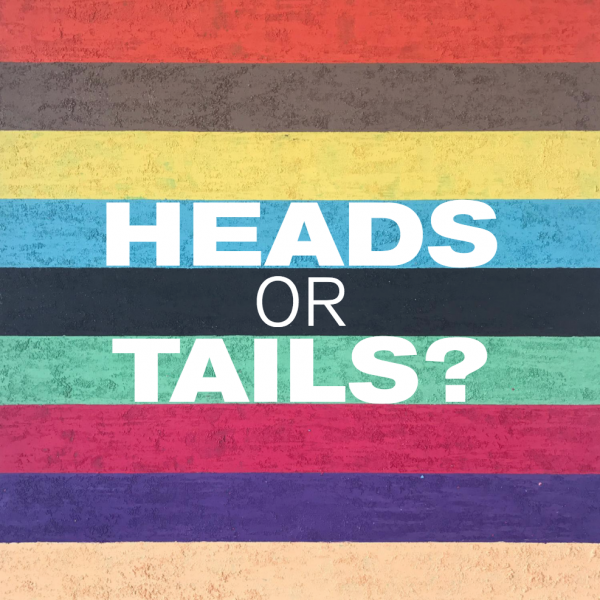 Heads or Tails?