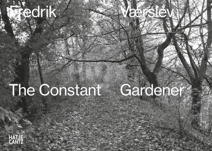 Fredrik Vaerslev: The Constant Gardener