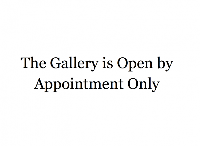 The Gallery is Open by Appointment Only