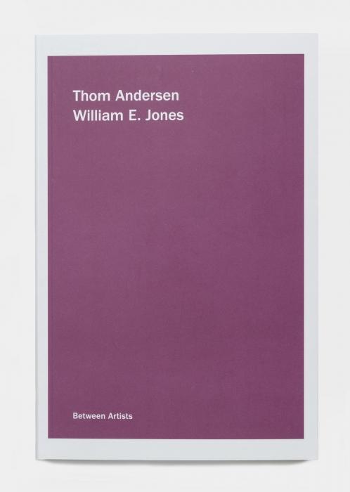 Thom Andersen & William E. Jones