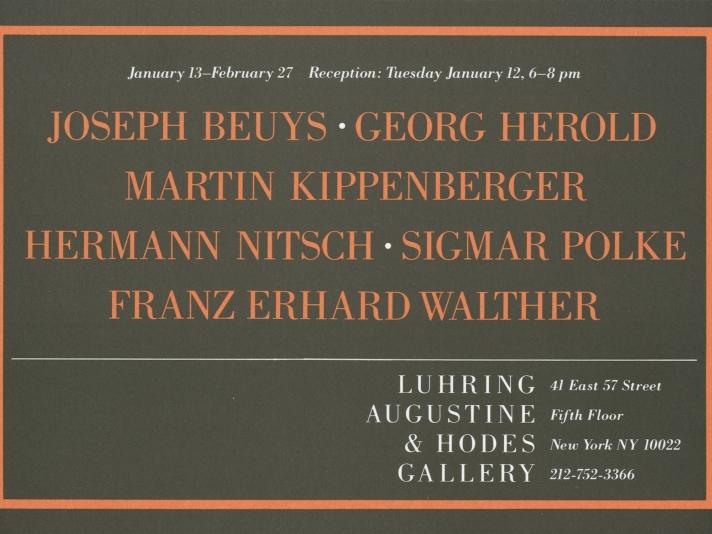 Joseph Beuys, Georg Herold, Martin Kippenberger, Hermann Nitsch, Sigmar Polke, Franz Erhard Walther